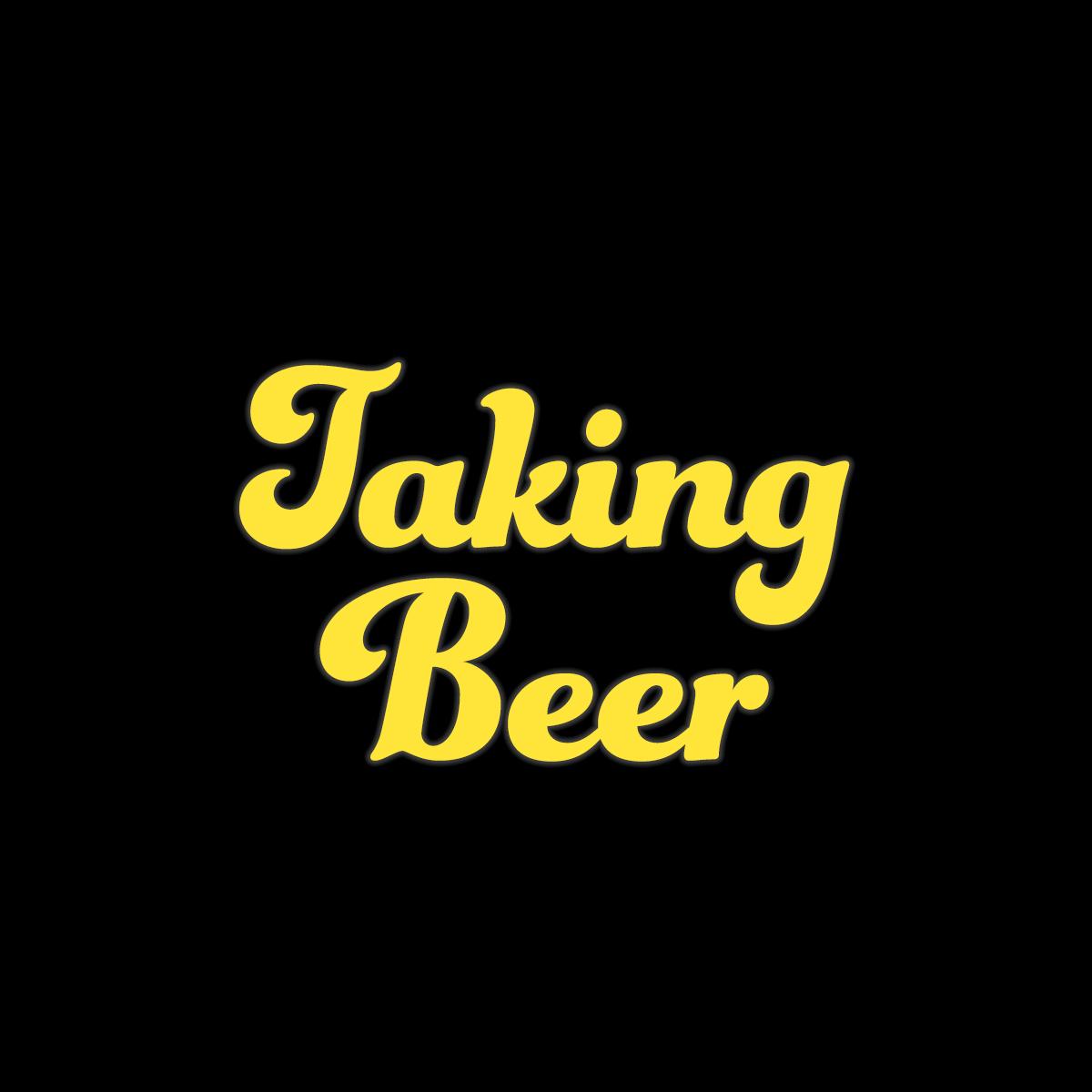 Taking Beer